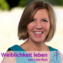 Der Frauen Podcast für ein erfülltes und sinnliches Leben als Frau