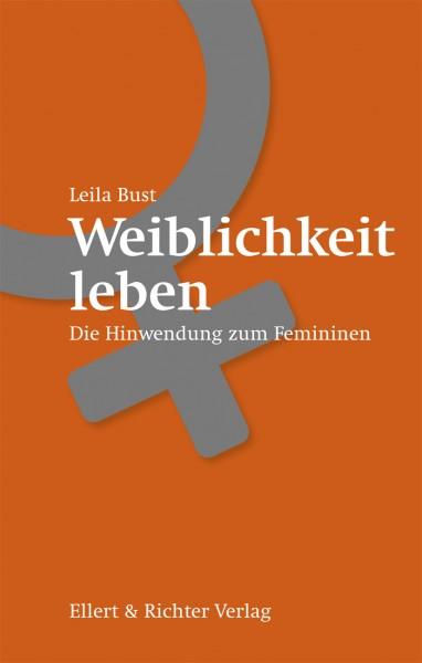 Buch: Weiblichkeit leben