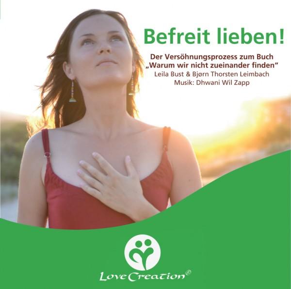CD Befreit lieben! aktive meditation